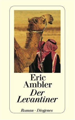 Der Levantiner Werkausgabe Band 13 - Ambler, Eric