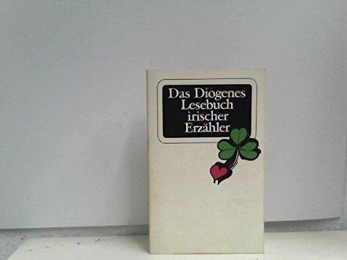 9783257202731: Das Diogenes Lesebuch irischer Erzähler. Geschichten von Oscar Wilde bis Edna O'Brien
