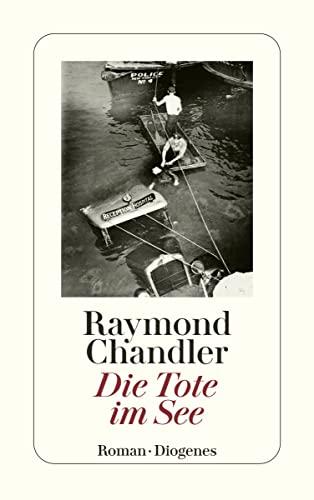 Die Tote Im See (German Edition): Raymond Chandler