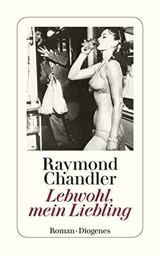Lebwohl [Leb wohl], mein Liebling : Roman.: Chandler, Raymond: