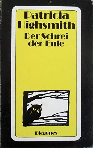 9783257203417: Der Schrei der Eule.