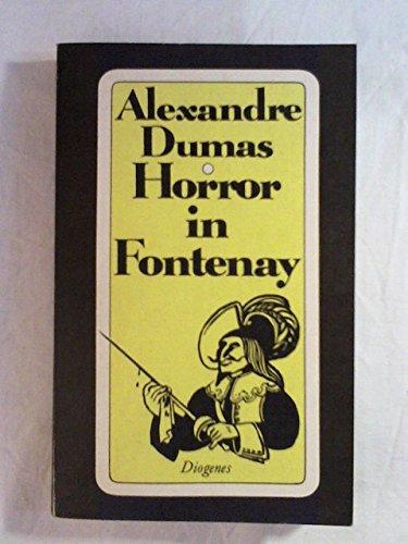 Horror in Fontenay. Roman. Herausgegeben von Alan: Dumas,Alexandre