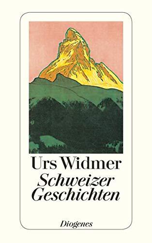 9783257203929: Schweizer Geschichten