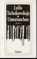9783257203936: Untertauchen. Roman