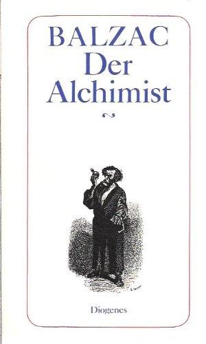 9783257204780: Der Alchimist. ( Die Menschliche Komödie).