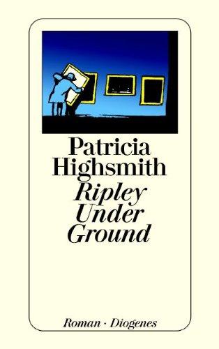 9783257204827: Ripley Under Ground