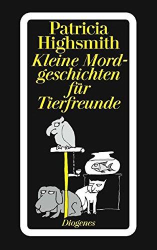 9783257204834: Kleine Mordgeschichten für Tierfreunde.