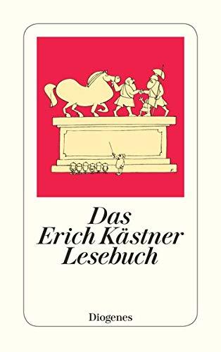 Das Erich Kastner Lesebuch: Kastner, Erich