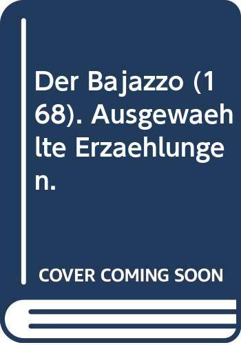 Der Bajazzo : ausgew. Erzählungen. Hrsg. von: Mann, Thomas: