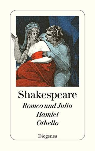 9783257206319: Romeo und Julia. Hamlet. Othello
