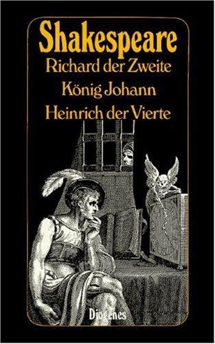 9783257206395: Richard der Zweite. König Johann. Heinrich der Vierte.