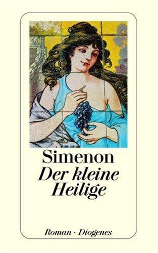 Der kleine Heilige (9783257206760) by Georges Simenon