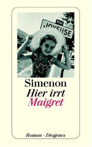 9783257206906: Hier irrt Maigret