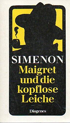 9783257207156: Maigret und die kopflose Leiche