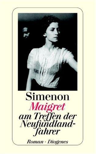 Maigret am Treffen der Neufundlandfahrer. (9783257207170) by Georges Simenon