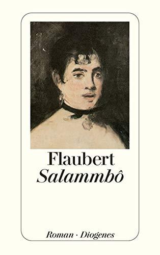Salammbô : Roman. Aus d. Franz. von: Flaubert, Gustave