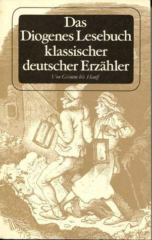 Das Diogenes Lesebuch klassischer deutscher Erzähler II: Strich, Christian und