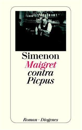 9783257207361: Maigret contra Picpus.