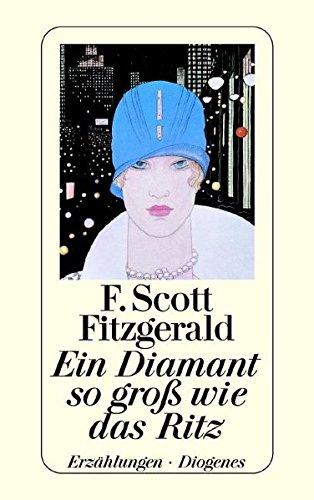 9783257207453: Ein Diamant, so groß wie das Ritz.