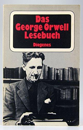 9783257207880: Das George Orwell Lesebuch. Essays, Reportagen, Betrachtungen.