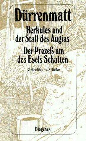 Herkules und der Stall des Augias: Dürrenmatt, Friedrich: