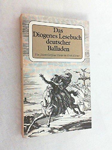 Das Diogenes Lesebuch Deutscher Balladen.: Strich, Christian: