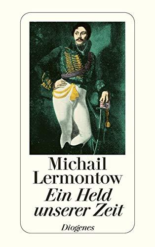 Ein Held unserer Zeit: Lermontow, Michail J.