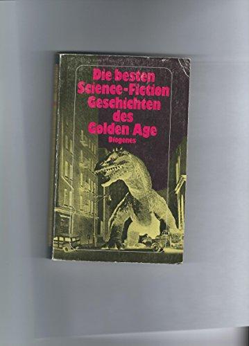 9783257210484: Die besten Science Fiction Geschichten des Golden Age