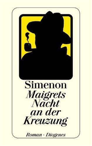 9783257210507: Maigrets Nacht an der Kreuzung.