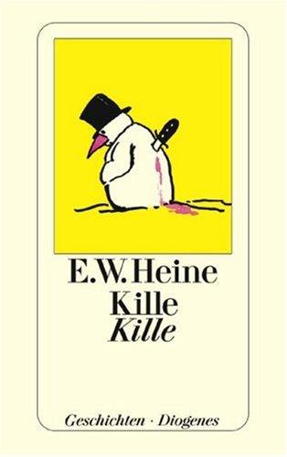 Kille Kille: Heine, E W
