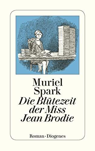 Die Blütezeit der Miss Jean Brodie (9783257210552) by [???]