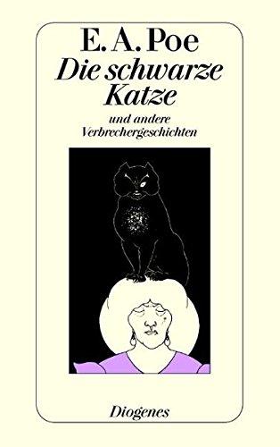 Die schwarze Katze und andere Verbrechergeschichten /: Poe, Edgar Allan: