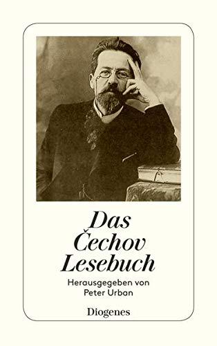 Das Cechov Lesebuch.: Anton Cechov, Peter Urban