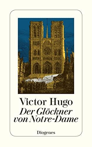 9783257212907: Der Glöckner von Notre Dame