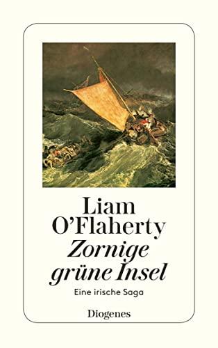 Zornige grüne Insel.: O'Flaherty, Liam