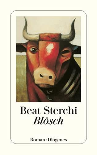 9783257213416: Blösch (Diogenes Taschenbuch)