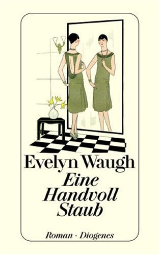 Eine Handvoll Staub. Roman. (3257213484) by Evelyn Waugh