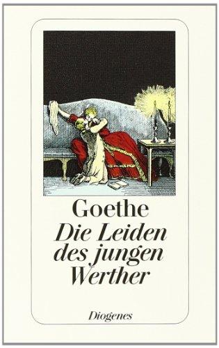 Die Leiden des jungen Werther: Mit einem: Goethe, Johann Wolfgang