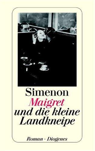 9783257214284: Maigret und die kleine Landkneipe