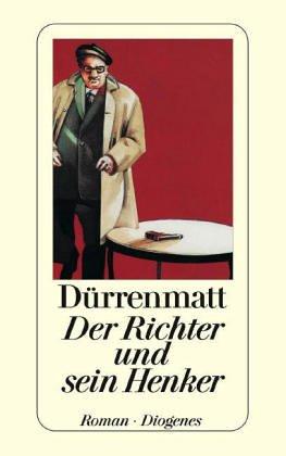 Der Richter und sein Henker. Kriminalroman