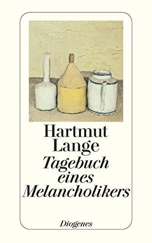 9783257214543: Tagebuch eines Melancholikers.