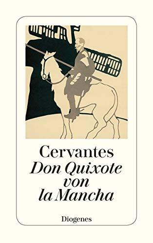 Leben und Taten des scharfsinnigen Edlen Don: Miguel de Cervantes