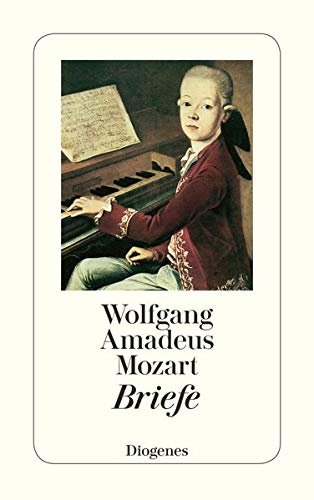 Wolfgang Amadeus Mozart: Briefe