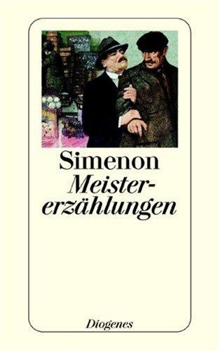 Meistererzählungen. (3257216203) by Simenon, Georges