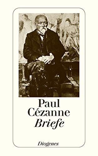 Briefe. (9783257216554) by Paul Cezanne; John. Rewald