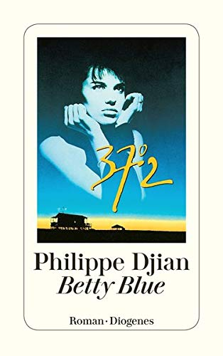 Betty Blue: Djian, Philippe