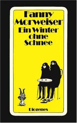 9783257216936: Ein Winter ohne Schnee