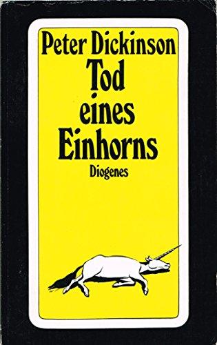 9783257217728: Tod eines Einhorns. Roman