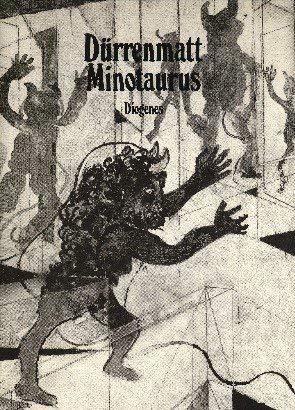 Minotaurus. Eine Ballade.: Friedrich Dürrenmatt