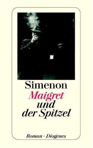 9783257218039: Maigret und der Spitzel.